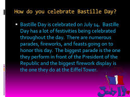 what is bastille day it is the version of the