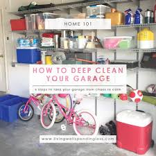 Decluttering Your Home by How To Deep Clean Your Garage Cleaning U0026 Decluttering Your Home