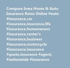 compare iowa home u auto insurance rates auto insurance with homeowners insurance quotes nj