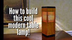 Make Wood Desk Lamp by How To Make A Modern Desk Lamp Easy Cheap Youtube
