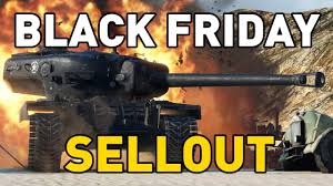 black friday guns 2017 world of tanks black friday sellout youtube