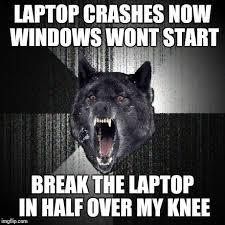Meme Laptop - insanity wolf meme imgflip