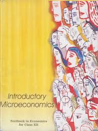 introductory microeconomics textbook in economics for class 12