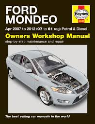 ford mondeo petrol u0026 diesel apr 07 12 haynes repair manual