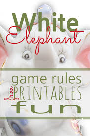 white elephant gift exchange rules and printables sunshine and