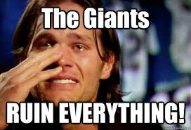 Giants Memes - the giants ruin everything crying tom brady quickmeme
