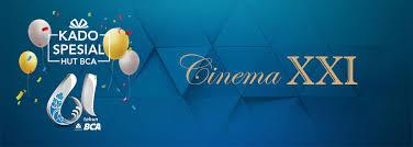 Xxi Cinema Bca Cinema Xxi