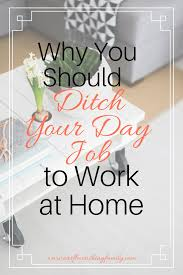 Design Works At Home Why You Should Ditch Your Day Job To Work At Home