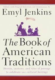 the book of american traditions by emyl jenkins