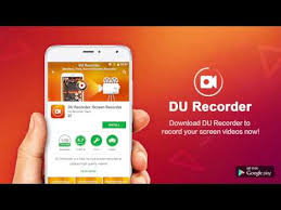 record screen android du recorder screen recorder editor live android apps