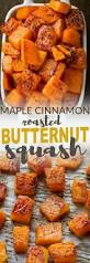 what is open for thanksgiving maple cinnamon roasted butternut squash recipe roasted