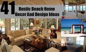 41 rustic beach home decor and design ideas diy life martini