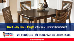 come in today for the lowest prices on furniture national come in today for the lowest prices on furniture national furniture liquidators el paso tx
