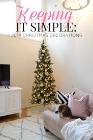 Simple Decoration For Christmas by Livelovediy Keeping It Simple My 2014 Christmas Decorations