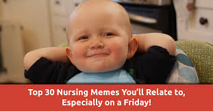 top 30 nurse memes you ll relate to especially on friday qd nurses