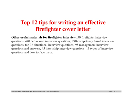 Sample Resume For Firefighter Position by Top12tipsforwritinganeffectivefirefightercoverletter 140404003752 Phpapp01 Thumbnail 4 Jpg Cb U003d1396571913
