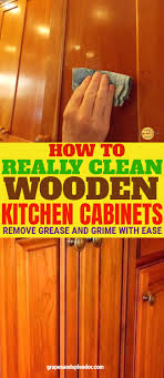 how do you clean kitchen cabinets without removing the finish best way to clean your kitchen cabinets without hurting them