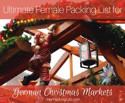 ultimate guide how to pack for german markets