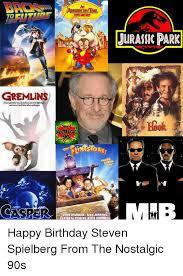 Jurassic Park Birthday Meme - to jurassic park gremlins nostalgg casper john coodman rick morans