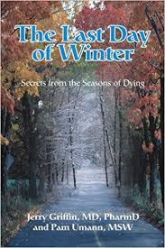 the last day of winter secrets from the seasons of dying pam