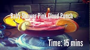 baby shower pink cloud punch recipe youtube