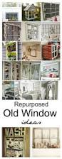 Using Old Window Frames To Decorate 11 Creative Projects With Old Windows Window Decorating And Craft