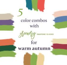 pantone color of the year 2017 5 color combos with greenery for warm autumn true autumn pantone