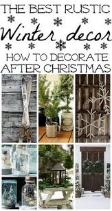Non Christmas Winter Decorations - 21 rustic christmas decorations keep it simple rustic christmas