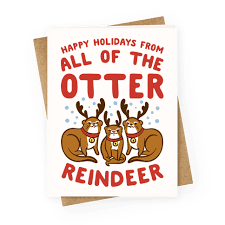 all of the otter reindeer greeting cards human