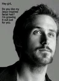 Make Ryan Gosling Meme - no shave november things that make me smile pinterest hey girl