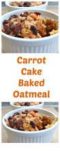 baked carrot cake oatmeal recipe u2022 life food family