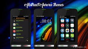 themes nokia asha 308 download abstract aurora theme asha 310 311 asha full touch asha 305 theme