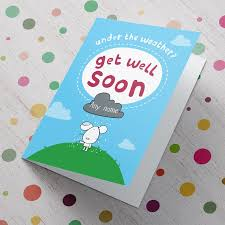 get well soon cards personalised get well soon card the weather from 99p