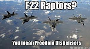 Meme Generator Raptor - meme creator f22 raptors you mean freedom dispensers meme
