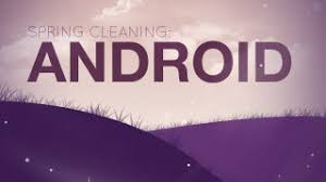 clean android phone how to speed up clean up and revive your android phone