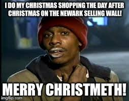 Christmas Shopping Meme - y all got any more of that meme imgflip