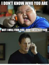 Fat Asian Baby Meme - fat asian kid will eat liam neeson http funnyout com fat asian