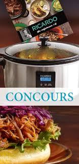 ricardo cuisine concours gagnez une des 3 mijoteuses de marque ricardo fin le 27 novembre