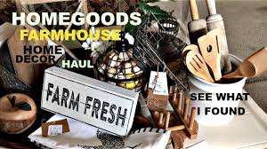 homegoods big farmhouse home decor haul see what i picked up