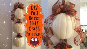project share fall decor half craft pumpkins youtube