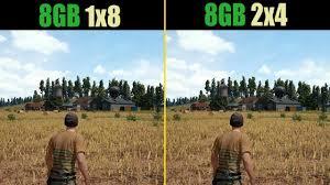 pubg 8gb ram pubg 8gb ram single channel vs dual channel youtube