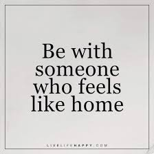 be with someone who feels live happy quotes