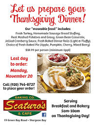 last day to order moveable thanksgiving scaturo s door county