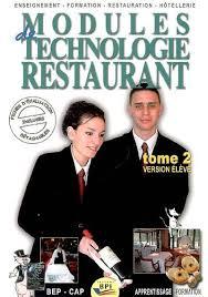 technologie cuisine cap livre modules de technologie restaurant bep cap apprentissage