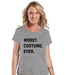 worst costume ever halloween costumes funny womens shirt