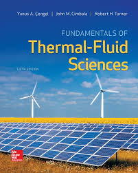 fundamentals of thermal fluid sciences yunus a cengel dr