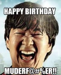 birthday clowns it tougher than you think i ll take that happy birthday from chow happy birthday meme