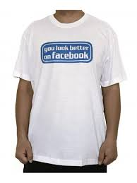 Tshirt Meme - meme t shirt you look better on facebook from category fun t