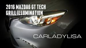 logo mazda 2016 2016 mazda6 gt tech pkg grill illumination youtube