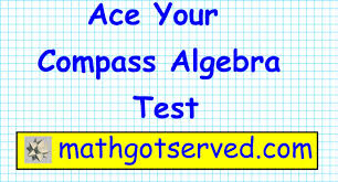 compass college algebra math test prep part i placement test act